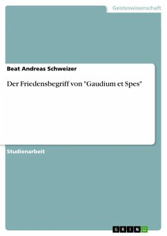 """Der Friedensbegriff von """"Gaudium et Spes"""" (eBook, ePUB)"""