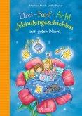 Drei-Fünf-Acht Minutengeschichten zur guten Nacht / 3-5-8 Minutengeschichten Bd.5