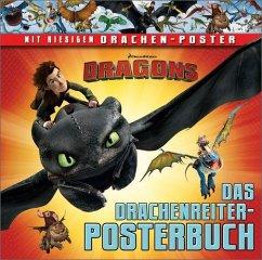 Dragons. Das Drachenreiter-Posterbuch - Hapka, Catherine
