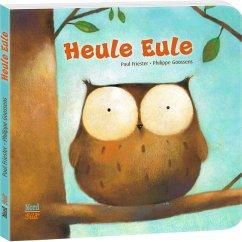 Heule Eule - Friester, Paul