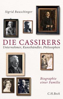 Die Cassirers - Bauschinger, Sigrid