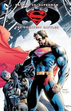 Batman vs. Superman: Their Greatest Battles - Various