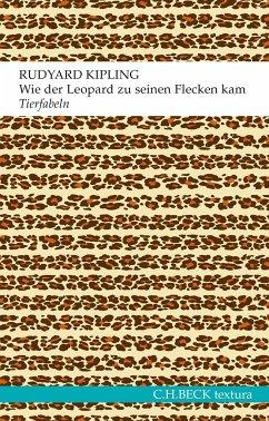 Wie der Leopard zu seinen Flecken kam - Kipling, Rudyard