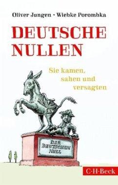 Deutsche Nullen - Jungen, Oliver;Porombka, Wiebke