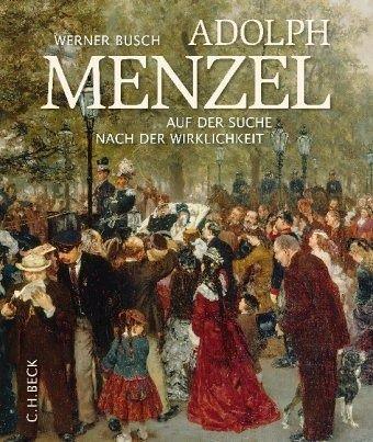 Adolph Menzel - Busch, Werner