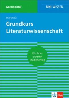 Grundkurs Literaturwissenschaft - Jahraus, Oliver