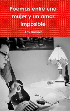 Poemas entre una mujer y un amor imposible - Trompiz, Any