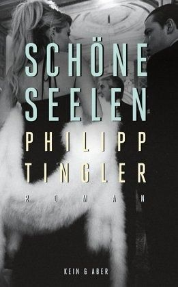 Schöne Seelen - Tingler, Philipp
