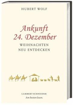 Ankunft 24. Dezember - Wolf, Hubert