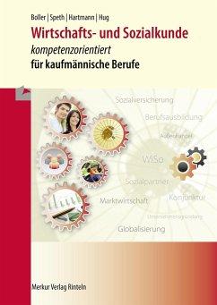 Wirtschafts- und Sozialkunde - Boller, Eberhard; Speth, Hermann; Hartmann, Gernot; Hug, Hartmut
