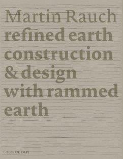Martin Rauch: Refined Earth - Kapfinger, Otto; Sauer, Marko