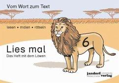 Das Heft mit dem Löwen / Lies mal Bd.6 - Wachendorf, Peter; Debbrecht, Jan