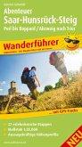 Abenteuer Saar-Hunsrück-Steig, Perl bis Boppard / Abzweig nach Trier