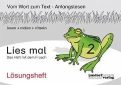 Lies mal 2 - Das Heft mit dem Frosch. Lösungsheft H.2 - Wachendorf, Peter; Debbrecht, Jan