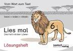 Lösungsheft Lies mal 6 - Das Heft mit dem Löwen / Lies mal Lösungsheft Bd.6