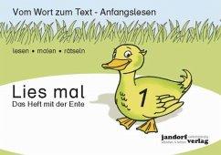 Das Heft mit der Ente / Lies mal Bd.1 - Wachendorf, Peter; Debbrecht, Jan