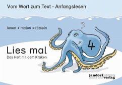 Das Heft mit dem Kraken / Lies mal Bd.4 - Debbrecht, Jan; Wachendorf, Peter