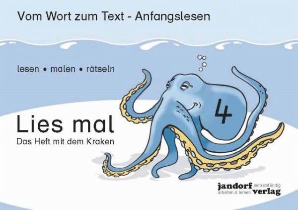 Lies mal 4 - Das Heft mit dem Kraken H.4 - Wachendorf, Peter; Debbrecht, Jan