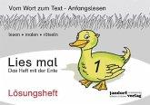 Lies mal 1 - Das Heft mit der Ente / Lies mal Lösungsheft Bd.1