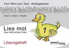Lösungsheft Lies mal 1 - Das Heft mit der Ente / Lies mal Lösungsheft Bd.1 - Wachendorf, Peter; Debbrecht, Jan