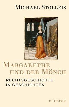 Margarethe und der Mönch - Stolleis, Michael