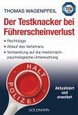 Der Testknacker bei Führerscheinverlust (eBook, ePUB)