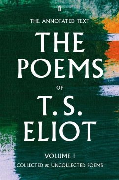 The Poems Volume One - Eliot, T. S.