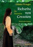 Richarda von Gression 1: Die Visionärin (eBook, ePUB)