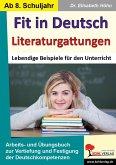 Fit in Deutsch - Literaturgattungen (eBook, PDF)