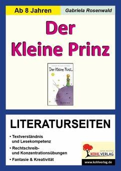 Der Kleine Prinz - Literaturseiten (eBook, PDF) - Rosenwald, Gabriela