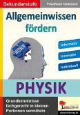 Allgemeinwissen fördern PHYSIK (eBook, PDF)