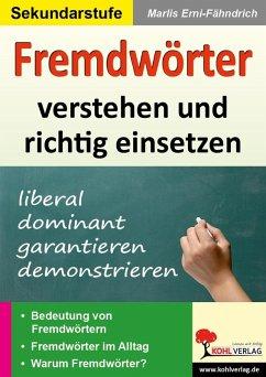 Fremdwörter verstehen und richtig einsetzen (eBook, PDF) - Erni-Fähndrich, Marlis