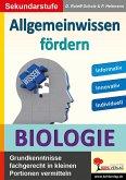 Allgemeinwissen fördern BIOLOGIE (eBook, PDF)