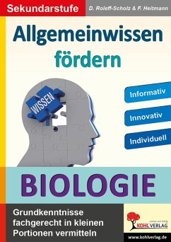 Allgemeinwissen fördern BIOLOGIE (eBook, PDF) - Heitmann, Friedhelm; Roleff-Scholz, Dorle