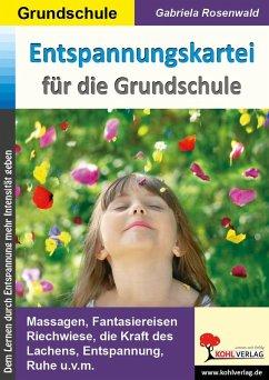 Entspannungskartei für die Grundschule (eBook, ...