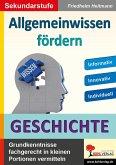Allgemeinwissen fördern GESCHICHTE (eBook, PDF)