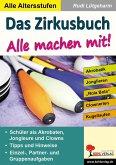 Das Zirkusbuch - Alle machen mit! (eBook, PDF)