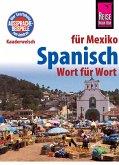 Spanisch für Mexiko - Wort für Wort (eBook, ePUB)
