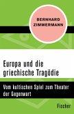 Europa und die griechische Tragödie (eBook, ePUB)