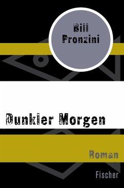 Dunkler Morgen (eBook, ePUB) - Pronzini, Bill