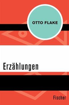 Erzählungen (eBook, ePUB) - Flake, Otto