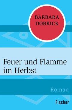 Feuer und Flamme im Herbst (eBook, ePUB) - Dobrick, Barbara