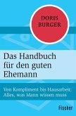 Das Handbuch für den guten Ehemann (eBook, ePUB)