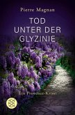 Tod unter der Glyzinie / Commissaire Laviolette Bd.3 (eBook, ePUB)