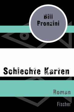 Schlechte Karten (eBook, ePUB) - Pronzini, Bill