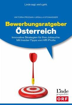Bewerbungsratgeber Österreich (eBook, PDF) - Prodan, Viktoria; Stowasser, Ursula