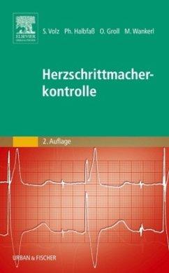 Herzschrittmacherkontrolle - Volz, Stefan; Halbfaß, Philipp; Groll, Oliver; Wankerl, Michael