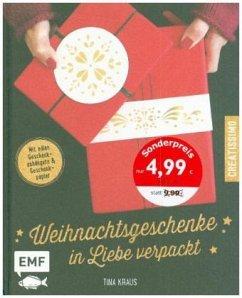 Weihnachtsgeschenke in Liebe verpackt - Kraus, Tina