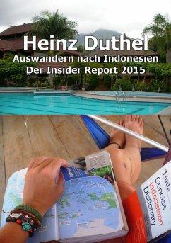 Auswandern nach Indonesien (eBook, ePUB) - Heinz Duthel