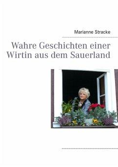 Wahre Geschichten einer Wirtin aus dem Sauerland (eBook, ePUB)